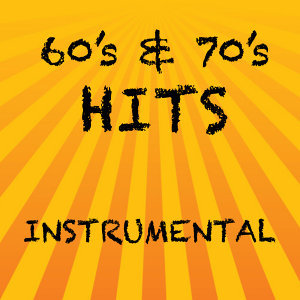 Instrumental Versions of 60s and 70s Hits
