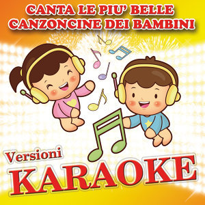 Canta le più belle canzoncine dei bambini