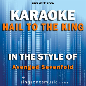 Hail to the King (In the Style of Avenged Sevenfold) [Karaoke Version] - Single