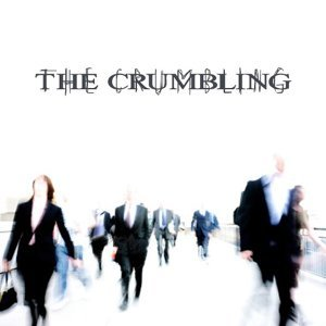 The Crumbling