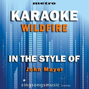 Wildfire (In the Style of John Mayer) [Karaoke Version] - Single