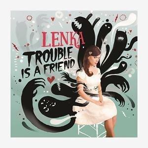 Trouble Is A Friend