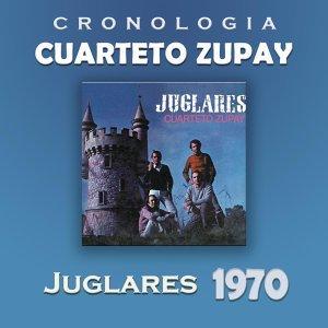 Cuarteto Zupay Cronología - Juglares (1970)