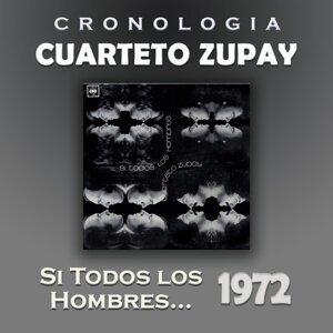 Cuarteto Zupay Cronología - Si Todos los Hombres ... (1972)