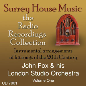 John Fox & His London Studio Orchestra, Volume One