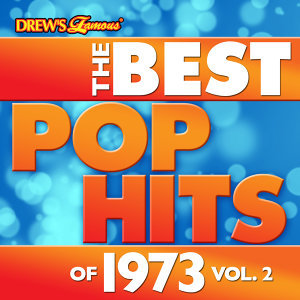 The Best Pop Hits of 1973, Vol. 2