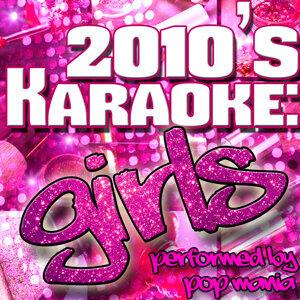 2010's Karaoke: Girls