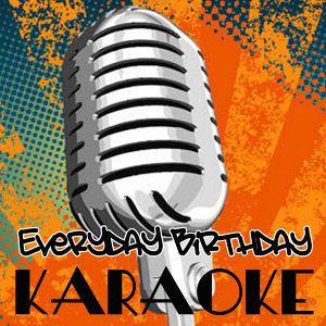 Everyday Birthday (Tribute to Swizz Beatz) [Karaoke Version] - Single