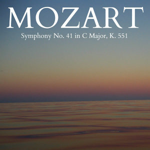 Mozart - Symphony No. 41 in C Major, K. 551