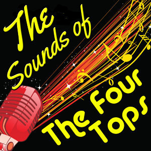The Sounds of the Four Tops