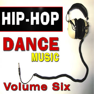 Hip Hop Dance Music Six