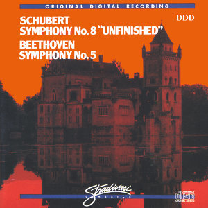 "Schubert - Symphony No. 8 ""Unfinished"" / Beethoven - Symphony No. 5"