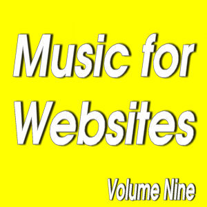 Senga Music Presents: Music for Websites Volume Nine
