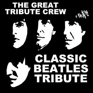 Classic Beatles Tribute