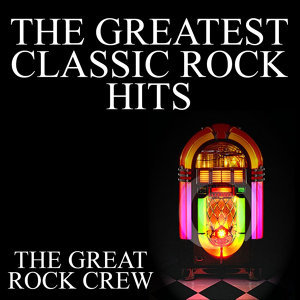 The Greatest Classic Rock Hits