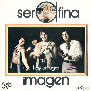 Serafina / Hay un Lugar - Single