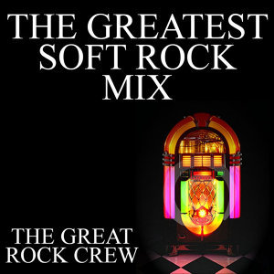 The Greatest Soft Rock Mix