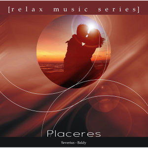 Relax Music Series: Placeres