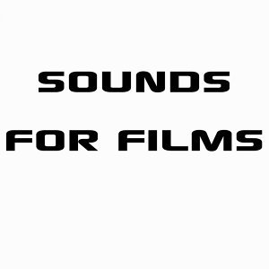 Sounds for Films