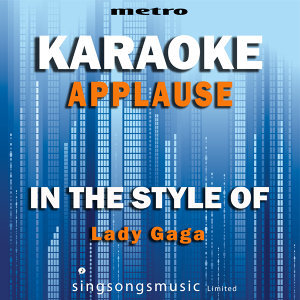 Applause (In the Style of Lady Gaga) [Karaoke Version] - Single