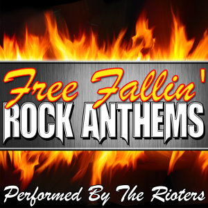 Free Fallin': Rock Anthems