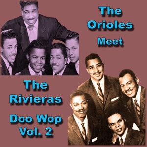 The Orioles Meet the Rivieras Doo Wop, Vol. 1