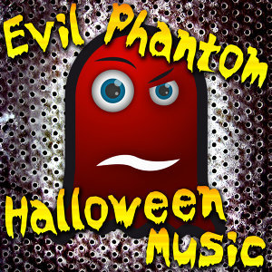 Evil Phantom Halloween Music