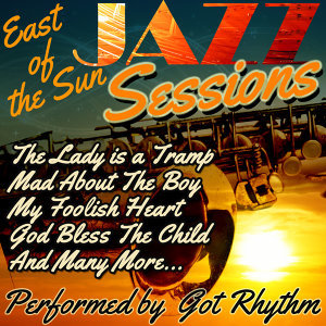 East of the Sun: Jazz Sessions