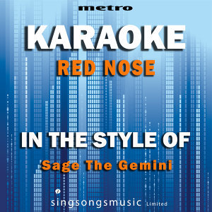 Red Nose (In the Style of Sage the Gemini) [Karaoke Version] - Single