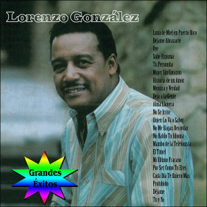 Grandes Éxitos: Lorenzo González
