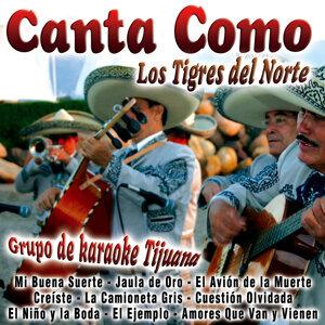 Canta Como: Los Tigres del Norte