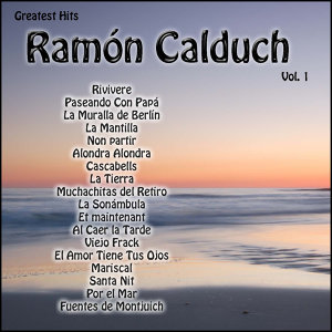 Greatest Hits: Ramón Calduch Vol. 1