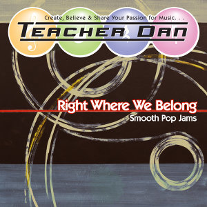 Right Where We Belong: Smooth Pop Jams