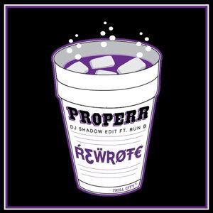 Properr (DJ Shadow Edit)