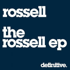 The Rossell EP