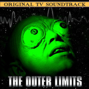 The Outer Limits (Original Tv Soundtrack)