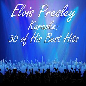 Elvis Presley Karaoke: 30 of His Best Hits
