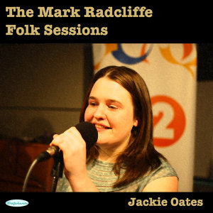 The Mark Radcliffe Folk Sessions: Jackie Oates