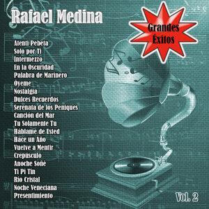 Grandes Éxitos: Rafael Medina Vol. 2