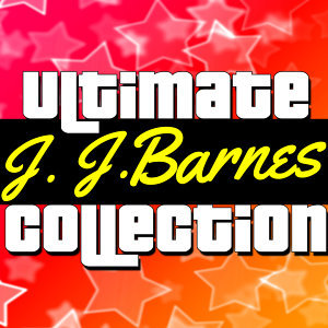 Ultimate Collection: J. J. Barnes