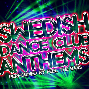 Swedish Dance Club Anthems