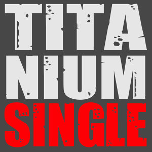 Titanium - Single
