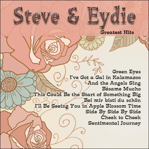 Greatest Hits: Steve & Eydie