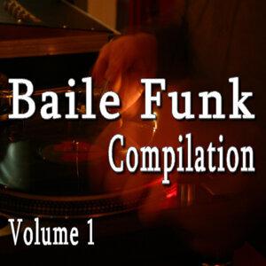 Baile Funk Compilation, Vol. 1 (Special Edition)