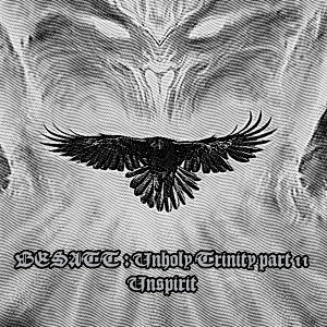 Unholy Trinity - Part II - Unspirit