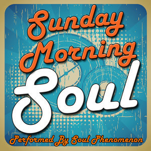 Sunday Morning Soul