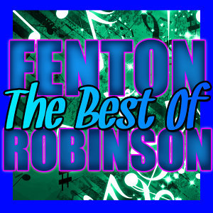 The Best of Fenton Robinson