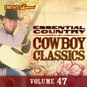 Essential Country: Cowboy Classics, Vol. 47