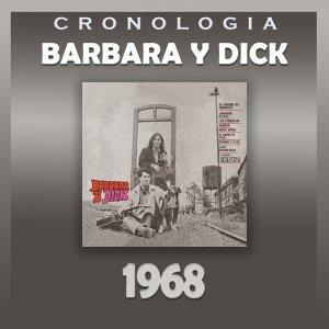 Bárbara y Dick Cronología - Bárbara y Dick (1968)