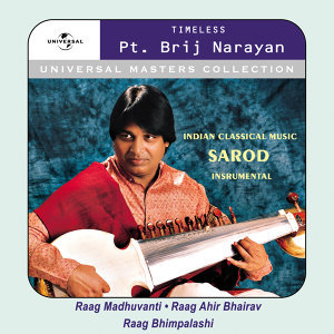 Universal Masters Collection - Pandit Brij Narayan